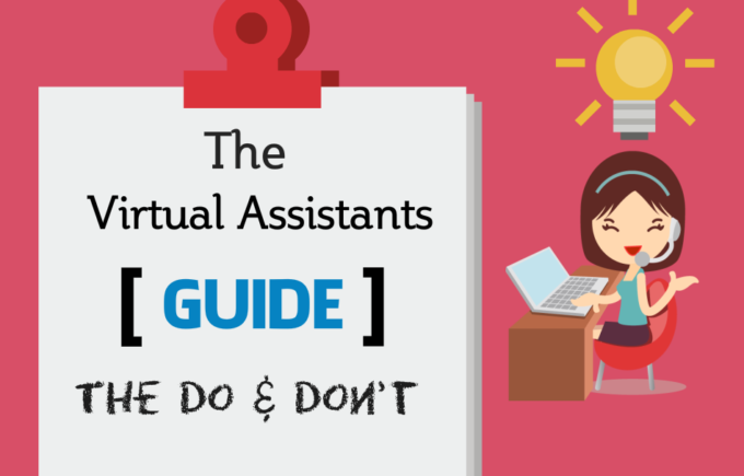 Virtual Assistant Guide Tips do and don't